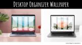 Desktop Organizer Wallpaper - Landscapes