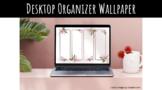Desktop Organizer Wallpaper - Magnolia