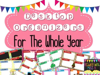 Desktop Organizers For The Whole Year! {EDITABLE FILE INCLUDED}