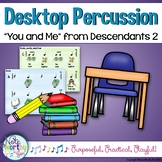 """Desktop Percussion:  """"You and Me"""" from Descendants 2 - Non-Singing Music Lesson"""