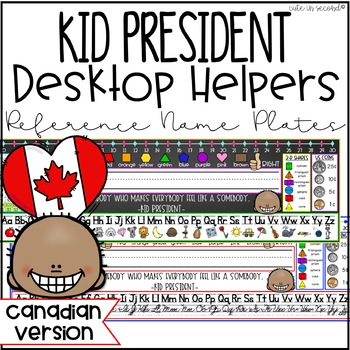 Desktop Reference Student Name Plates with Kid President Quotes CANADIAN VERSION