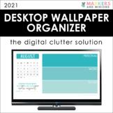Desktop Wallpaper Organizer (2021)
