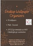 Desktop Wallpaper Organizers (Editable and Seasonal)