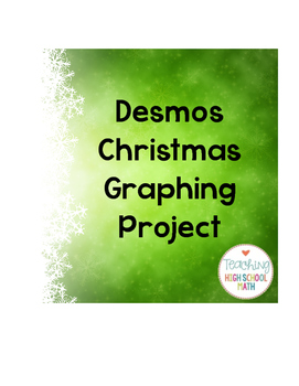 Desmos Christmas Graphing Project