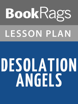 Desolation Angels Lesson Plans