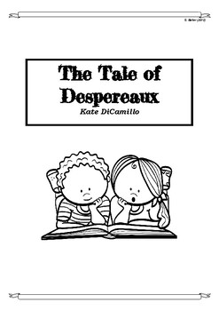 The Tail of Despereaux Chapter-by-Chapter Higher Order Thinking Novel Study