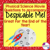 Physical Science Movie Questions to accompany Despicable Me!