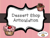 Dessert Shop Articulation