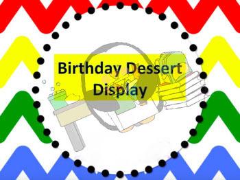 Dessert Themed Birthday Bulletin Board Display