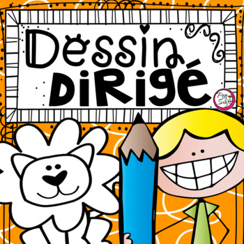Dessin dirigé - Directed Drawing in FRENCH
