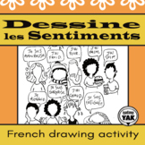 Dessine les Sentiments or Draw Emotions