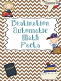Destination Automatic Math Facts