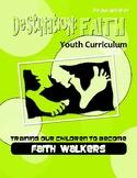 Destination: FAITH (Christian faith-based curriculum)
