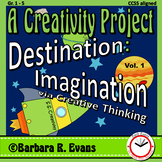 CREATIVE THINKING PROJECTS Destination Imagination via Creative Thinking Vol I