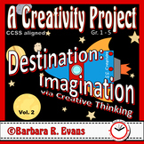 CREATIVE THINKING PROJECTS Destination Imagination via Creative Thinking Vol II