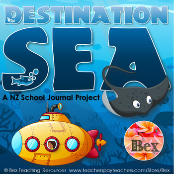Destination Sea - A NZ School Journal Project