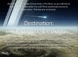 Destination: The Gas and Ice Giants