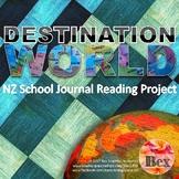 Destination World - A NZ School Journal Project. Years 5-8