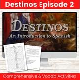 Destinos Episode 2 Zip Grade Editable Listening Activity
