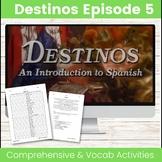 Destinos Episode 5 -  Spanish Days of the Week, Ir and Tener