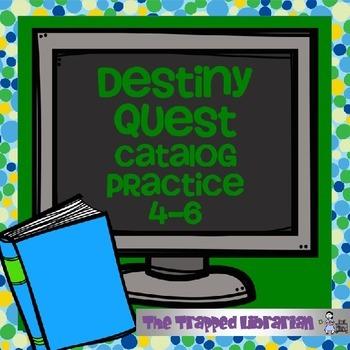 Destiny Quest Library Catalog Practice