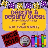 Destiny + Young Reader's Choice Award 2016