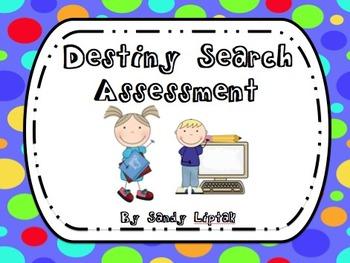Destiny Search Assessment