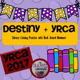 Destiny + Young Reader's Choice Award 2017