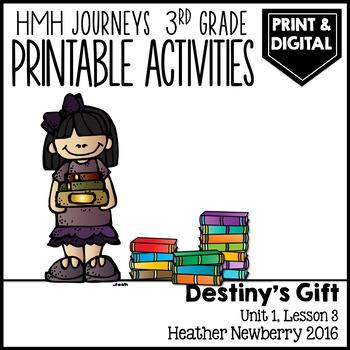 Destiny's Gift: Journeys 3rd Grade (Unit 1, Lesson3)