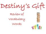 Destiny's Gift Journeys Unit 1, Lesson 3