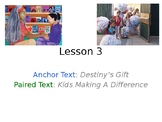 Destiny's Gift PowerPoint with Weekly Activities for Journ