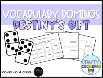 Destiny's Gift Vocabulary Dominos-- Journeys Grade 3 Unit 1: Lesson 3