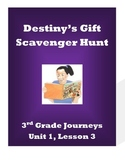 Destiny's Gift, Journeys (3rd Grade) Unit 1 Lesson 3