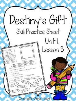 Destiny's Gift (Skill Practice Sheet)