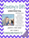 Destiny's Gift Supplemental Activities 3rd Grade Journeys Unit 1, Lesson 3
