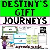 Destiny's Gift Journeys Third Grade Unit 1 Lesson 3 Activities & Printables