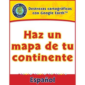 Destrezas cartográficas con Google Earth™: Haz un mapa de