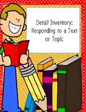 Detail Inventory: Responding to a Text or Topic