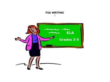 FSA/ ELA TEXT BASED ANALYTICAL WRITING FOR GRADES 3-5