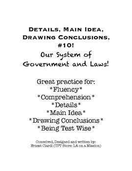 Details! Main Idea! Drawing Conclusions! #10: Our System of Government and Laws