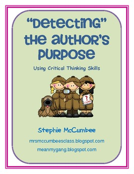 """Detecting""  Author's Purpose Using Critical Thinking Skills"