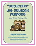 """Detecting""  Author's Purpose Using Critical Thinking Skills"
