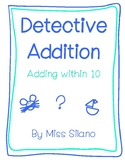 Detective Addition Worksheets (Addition within 10)