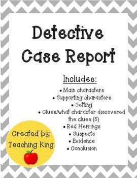 Detective Case Report Module F Mysteries Genre Unit