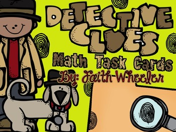 Detective Clues: Math Task Cards