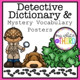 Detective Dictionary & Mystery Vocabulary Posters