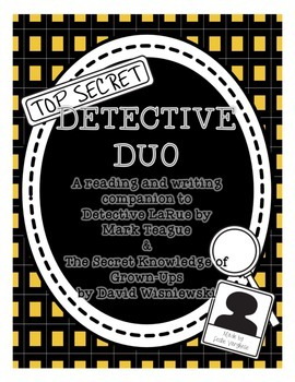 Detective Duo: Detective LaRue and The Secret Knowledge of Grown-Ups