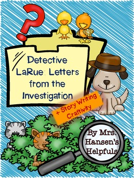 Detective LaRue by Mark Teague Mini Book Study and Activities