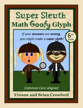 Mystery Math Goofy Glyph (6th Grade Common Core)