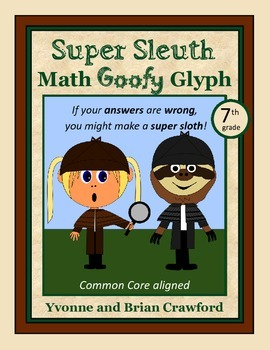 Mystery Math Goofy Glyph (7th Grade Common Core)
